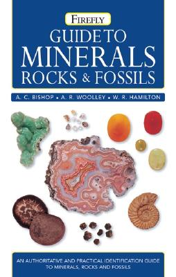 Guide To Minerals, Rocks & Fossils By Bishop, A. C./ Woolley, A. R./ Hamilton, W. R.